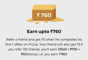 Frizza referral Bonus